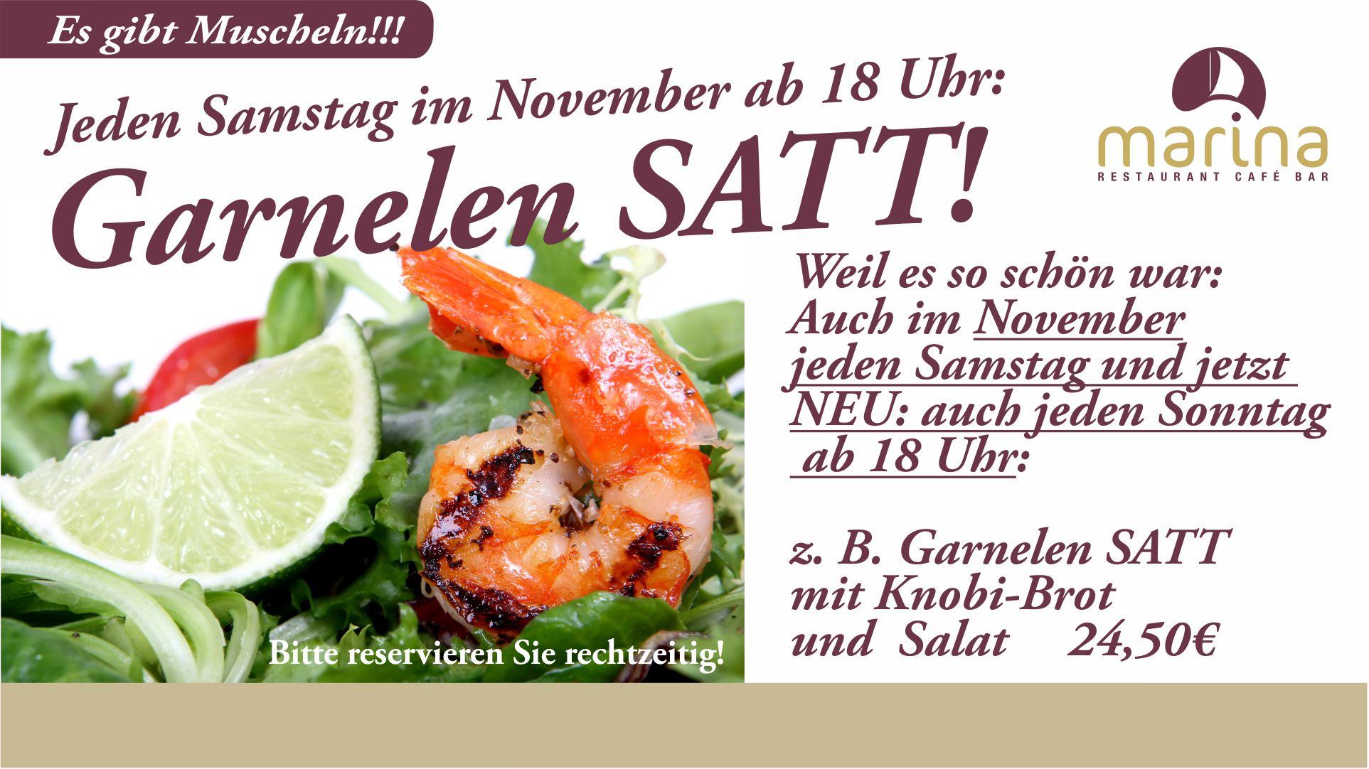 GARNELEN SATT auch jeden Samstag und jetzt NEU: auch an Sonntagen im November ab 18 Uhr!