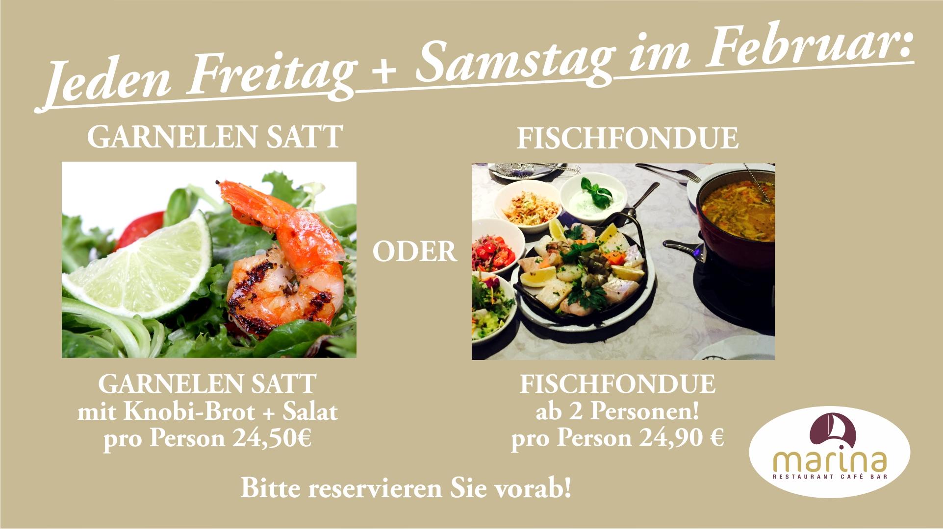 Unser Special-Angebot im Februar an jedem Freitag und Samstag: GARNELEN SATT oder FISCHFONDUE
